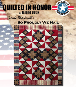 """So Proudly We Hail"" Free Pattern designed by Sandi Blackwell from Island Batik"